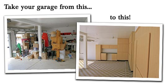 Take your garage from this... to this!